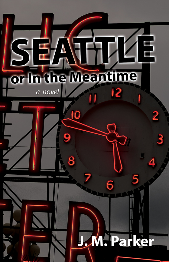 Seattle, or In the Meantime front cover